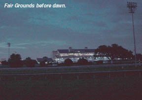 Fair Grounds before dawn